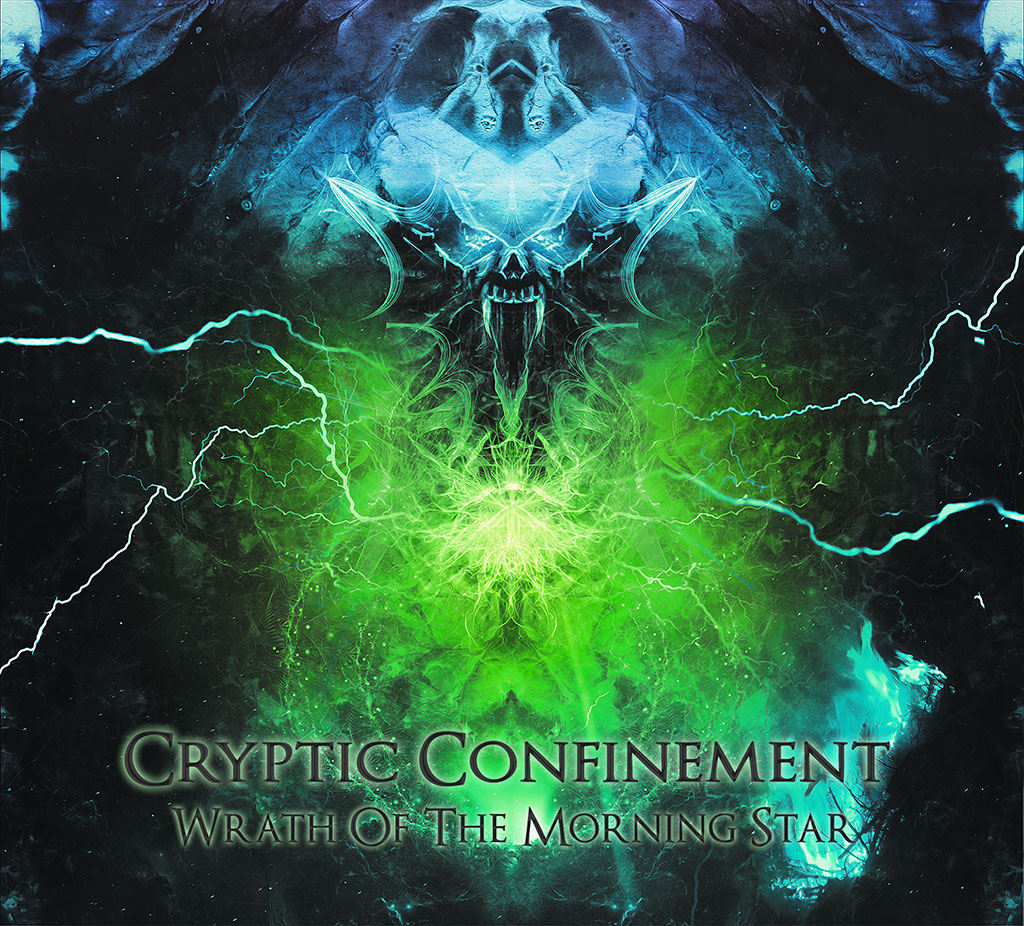 Cryptic Confinement - Wrath Of The Morning Star