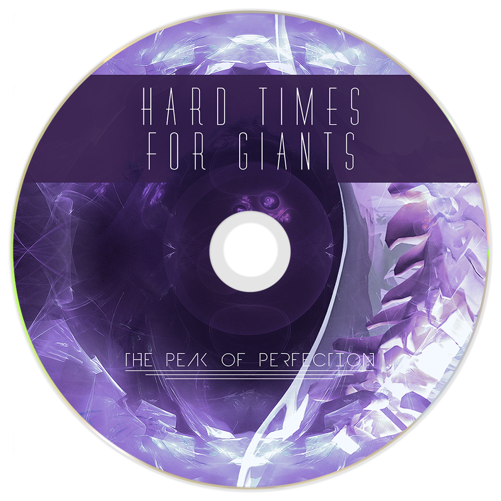 Hard Times For Giants - The Peak Of Perfection