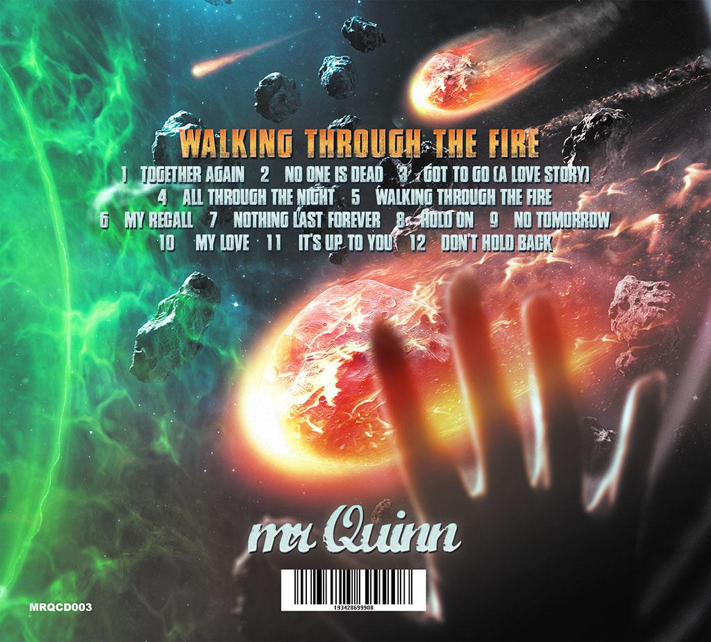 Mr Quinn - Walking Through the Fire
